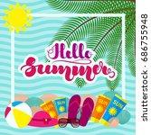 """hand lettering """"hello summer""""...   Shutterstock .eps vector #686755948"""