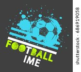football time. sport t shirt... | Shutterstock .eps vector #686919058