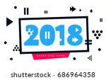 happy new year 2018  lettering... | Shutterstock .eps vector #686964358