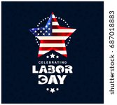 usa labor day with glowing usa... | Shutterstock .eps vector #687018883