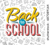 back to school card on seamless ...   Shutterstock .eps vector #687089164