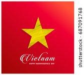 vietnam happy independence day... | Shutterstock .eps vector #687091768