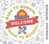 welcome back to school card... | Shutterstock .eps vector #687092656