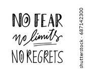 no fear. no limits. no regrets  ... | Shutterstock .eps vector #687142300