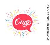 omg hand written lettering... | Shutterstock .eps vector #687187750