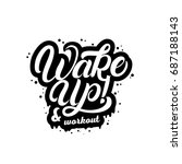 wake up and workout hand... | Shutterstock .eps vector #687188143