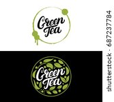 set of green tea hand written... | Shutterstock . vector #687237784
