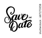 save the date hand written... | Shutterstock . vector #687273358