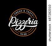 pizzeria hand written lettering ... | Shutterstock . vector #687282010