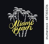 miami beach hand written... | Shutterstock . vector #687303256
