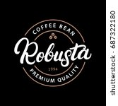 robusta coffee hand written... | Shutterstock . vector #687322180