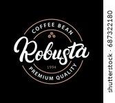 robusta coffee hand written...   Shutterstock . vector #687322180