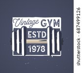 retro gym logo type. vintage... | Shutterstock .eps vector #687499126