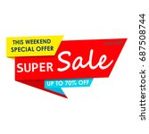 super sale  this weekend... | Shutterstock .eps vector #687508744