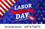 labor day sale promotion... | Shutterstock .eps vector #687676870