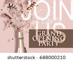 grand opening beige invitation... | Shutterstock .eps vector #688000210