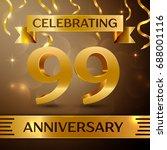 ninety nine years anniversary...   Shutterstock . vector #688001116
