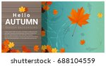 hello autumn background with... | Shutterstock .eps vector #688104559