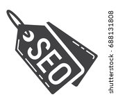 seo tags glyph icon  seo and... | Shutterstock .eps vector #688131808