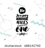 the journey of a thousand miles ... | Shutterstock .eps vector #688142740