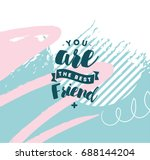 you are best friend. typography ... | Shutterstock .eps vector #688144204