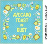 avocado toast pattern reading ... | Shutterstock .eps vector #688221634