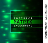 abstract matrix background with ... | Shutterstock .eps vector #688253800
