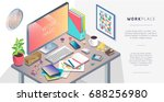 isometric concept of workplace... | Shutterstock .eps vector #688256980