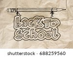 hand drawn doodle back to... | Shutterstock .eps vector #688259560