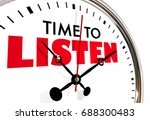 time to listen pay attention... | Shutterstock . vector #688300483