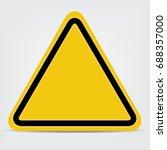yellow sign  blank warning... | Shutterstock .eps vector #688357000
