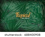 bright tropical background with ... | Shutterstock .eps vector #688400908