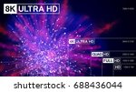8k ultra hd  4k uhd  quad hd ... | Shutterstock .eps vector #688436044