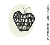 you can do anything but not... | Shutterstock .eps vector #688444390