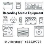 equipment for sound recording... | Shutterstock .eps vector #688629739