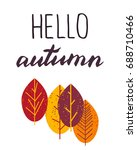 hello autumn. lettering with... | Shutterstock .eps vector #688710466