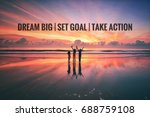 motivational quotes with...   Shutterstock . vector #688759108