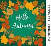 hello autumn vector... | Shutterstock .eps vector #688783183
