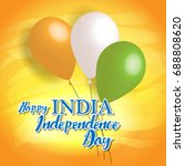 indian independence day... | Shutterstock .eps vector #688808620