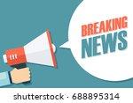male hand holding megaphone... | Shutterstock .eps vector #688895314