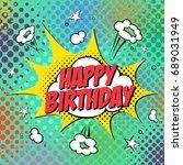 happy birthday style comic book | Shutterstock .eps vector #689031949