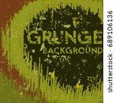 grunge camouflage background.... | Shutterstock .eps vector #689106136