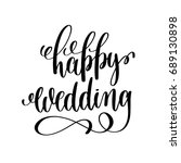 happy wedding black and white... | Shutterstock .eps vector #689130898