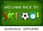 green welcome back to school... | Shutterstock .eps vector #689218384