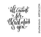 all i want for christmas is you ... | Shutterstock . vector #689261254