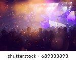 crowd at concert   cheering... | Shutterstock . vector #689333893