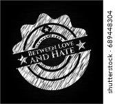 between love and hate written... | Shutterstock .eps vector #689448304