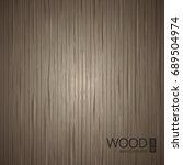 vector dark wooden texture.... | Shutterstock .eps vector #689504974