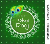 happy bhai dhooj  floral frame...   Shutterstock .eps vector #689506096
