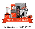 background with home appliances.... | Shutterstock .eps vector #689530969
